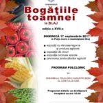 """Duminică, 17 septembrie 2017, are loc cea de-a XVII-a ediție a manifestării """"Bogăţiile toamnei"""", la BLAJ"""