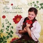 """O fată de nota 10: Ina Ioana Todoran îşi lansează primul album de folclor – """"Mult mă-ntreabă iedera"""""""