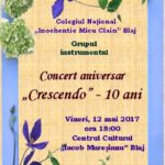 "Astăzi, 12 mai 2017, are loc la Blaj concertul aniversar ""Crescendo 10 ani. O poveste cu prieteni"""